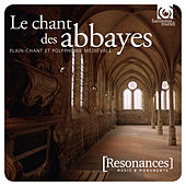 Voices from Ancient Abbeys: Plainchant & Polyphony by Various Artists