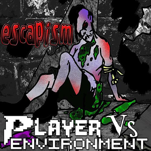 Play & Download Escapism by Player | Napster