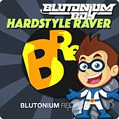 Hardstyle Raver by Blutonium Boy