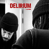 Delirium Tremens by X Alfonso