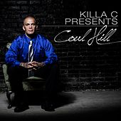 Coul Hill by Killa C