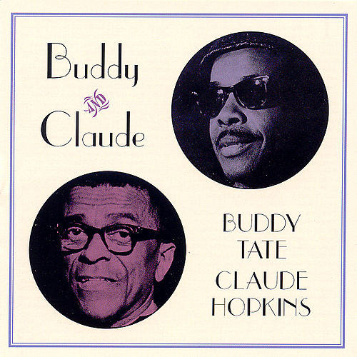Play & Download Buddy & Claude by Buddy Tate | Napster