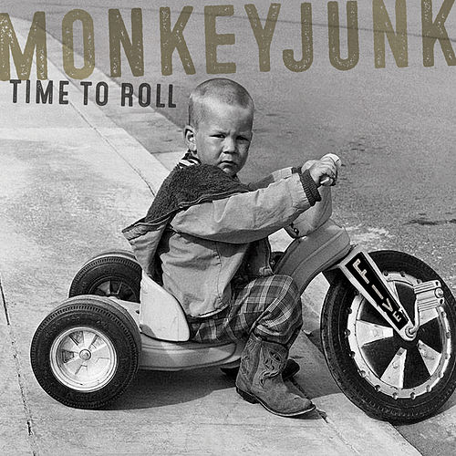 Play & Download Time To Roll by MonkeyJunk | Napster
