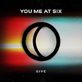 Give by You Me At Six