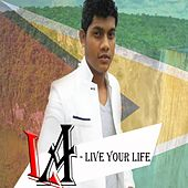 Live Your Life - Single by La La