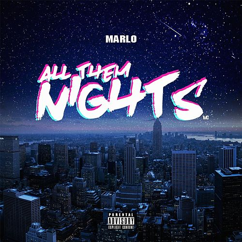 Play & Download All Them Nights by Marlo | Napster