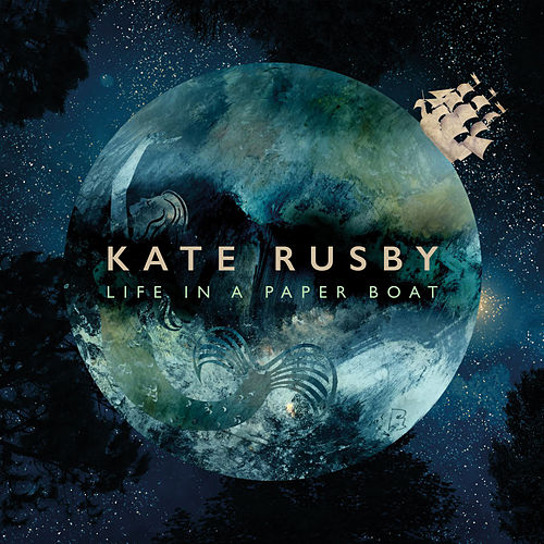 Play & Download Life in a Paper Boat by Kate Rusby | Napster