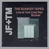 Play & Download The Bunker Tapes (Live at York Cold War Bunker) by John Foxx | Napster