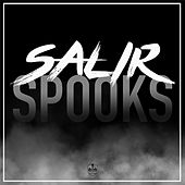 Play & Download Salir by Spooks | Napster