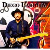 No Pierdas Tiempo by Diego Larotta