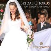 Bridal Chorus for Violin and Piano by Craig Owen