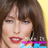 Make It (Hip Hop Remix) by Arika Kane