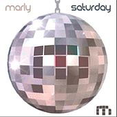 Play & Download Saturday by Marly | Napster