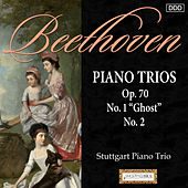 Play & Download Beethoven: Piano Trios Op. 70, Nos. 1