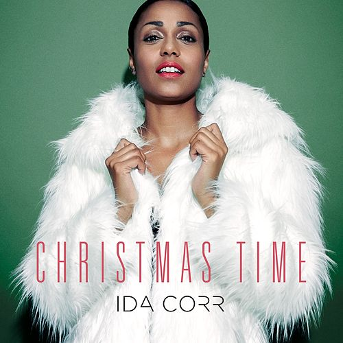 Play & Download Christmas Time by Ida Corr | Napster