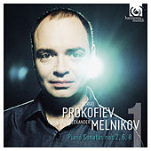 Play & Download Prokofiev: Piano Sonatas Nos. 2, 6, 8 by Alexander Melnikov | Napster