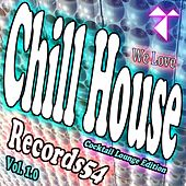 We Love Chillhouse: Cocktail Lounge Edition Vol. 1.0 by Various Artists