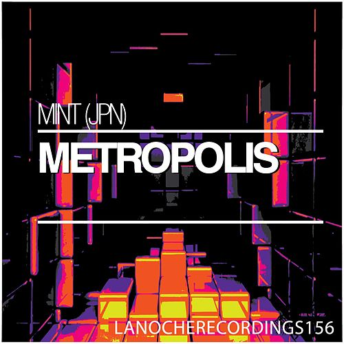 Play & Download Metropolis by Mint | Napster
