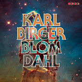 Play & Download Karl-Birger Blomdahl: 100 Year Anniversary Collection by Various Artists | Napster