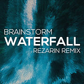 Waterfall (Rezarin Remix) by Brainstorm