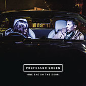 One Eye On the Door by Professor Green