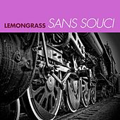 Play & Download Sans Souci by Lemongrass | Napster
