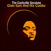 Play & Download The Coolsville Sessions by Glam Sam | Napster