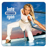 Play & Download Stronger by Kate Ryan | Napster