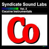 Play & Download Cocaine Instrumentals, Vol. 2 (Instrumentals) by Syndicate Sound Labs | Napster