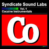 Play & Download Cocaine Instrumentals, Vol. 1 (Instrumentals) by Syndicate Sound Labs | Napster