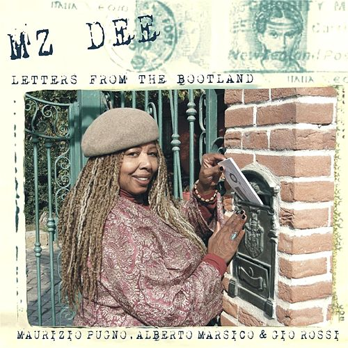 Play & Download Letters from the Bootland by Mz. Dee | Napster