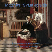 Mozart: Symphonies by Concertgebouw Chamberorchestra