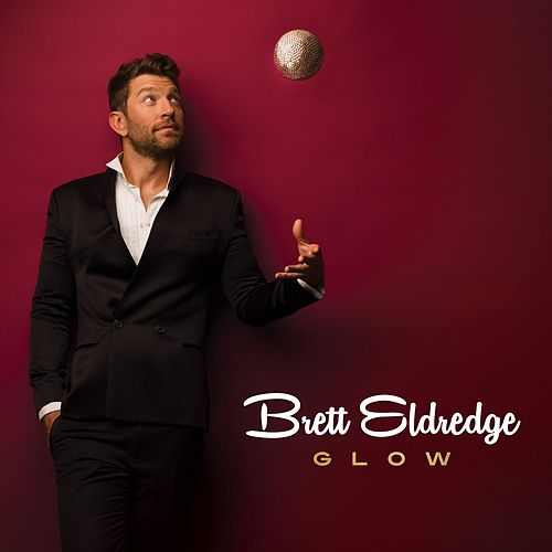 Play & Download Glow by Brett Eldredge | Napster