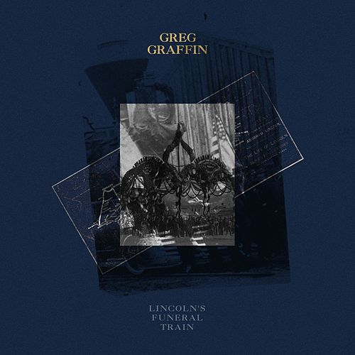 Play & Download Lincoln's Funeral Train by Greg Graffin | Napster