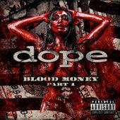 Blood Money Part 1 von Dope