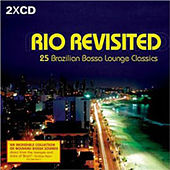 Rio Revisited by Electrobossa