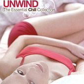 Play & Download Unwind by Various Artists | Napster
