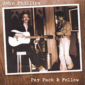 Pay Pack & Follow by John Phillips