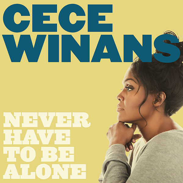 Never Have To Be Alone By Cece Winans Part 71