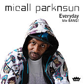 Play & Download Everyday/Bang! by Micall Parknsun | Napster