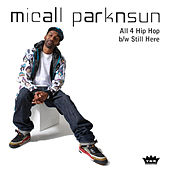 Play & Download All 4 Hip Hop by Micall Parknsun | Napster