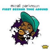 Play & Download First Second Time Around by Micall Parknsun | Napster