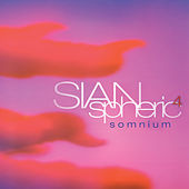 Play & Download Somnium by SIANspheric | Napster