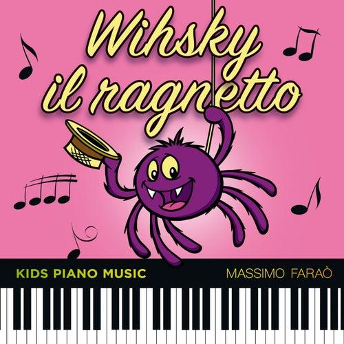 Whisky il ragnetto (Kids Piano Music) by Massimo Faraò