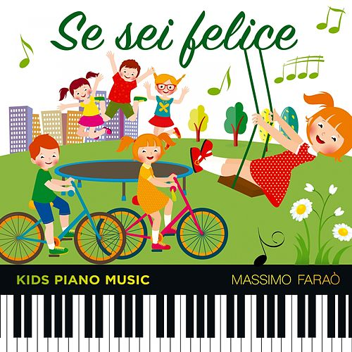 Play & Download Se sei felice (Kids Piano Music) by Massimo Faraò | Napster