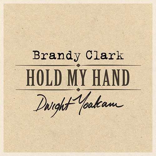 Play & Download Hold My Hand by Dwight Yoakam | Napster