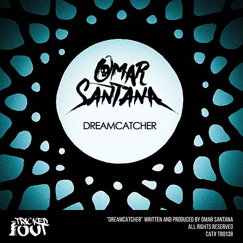 Play & Download Dreamcatcher by Omar Santana | Napster