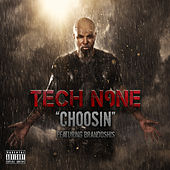 Play & Download Choosin by Tech N9ne | Napster