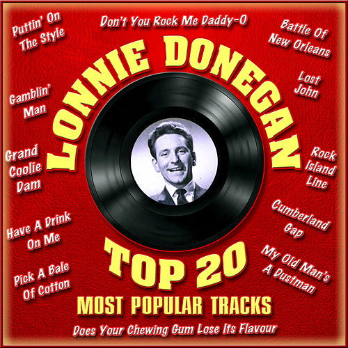Play & Download Top 20 Most Popular Tracks by Lonnie Donegan | Napster