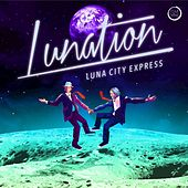 Lunation by Luna City Express